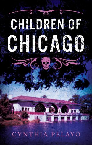 Children of Chicago by Cynthia Pelayo -cover
