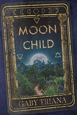 Moon Child by Gaby Triana - cover