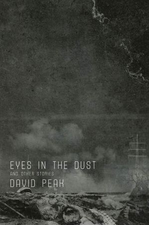 Eyes in the Dust by David Peak - cover