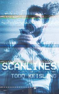 Scanlines by Todd Keisling - cover