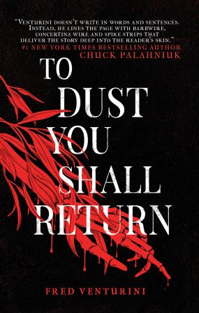 To Dust You Shall Return by Fred Venturini - cover