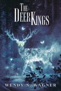 The Deer Kings by Wendy N. Wagner - cover