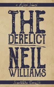 The Derelict Neil Williams - cover