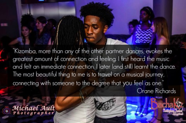 Kizomba allows you to travel on a musical journey connecting with somene to the degree that you feel as one