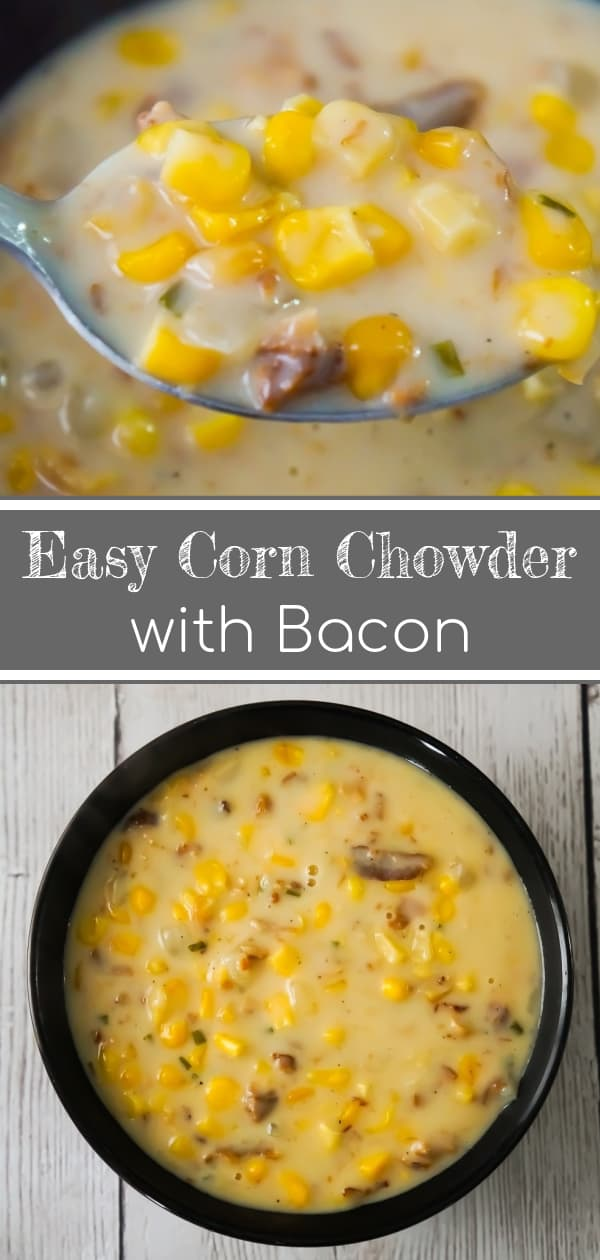 Easy Corn Chowder with Bacon is a hearty soup recipe perfect for cold weather. This creamy soup is loaded with corn and real bacon bits.