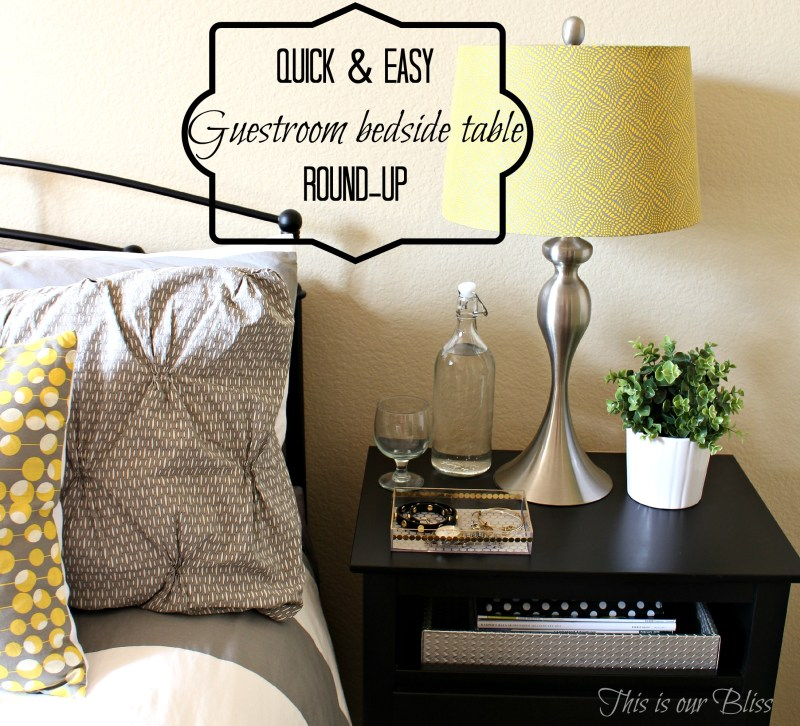 quick and easy guestroom bedside table round-up + DIY gold acrylic tray -This is our Bliss