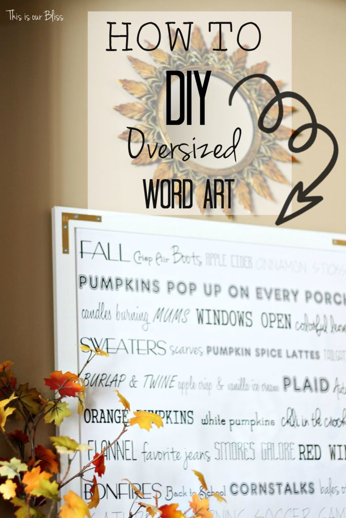 How to DIY oversized word ART -Fall entryway - fall vignette - DIY word art - fall decor - This is our Bliss