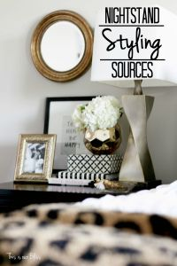 How to Style a Nighstand | Bedside table Styling Accessories for a well-styled nightstand!