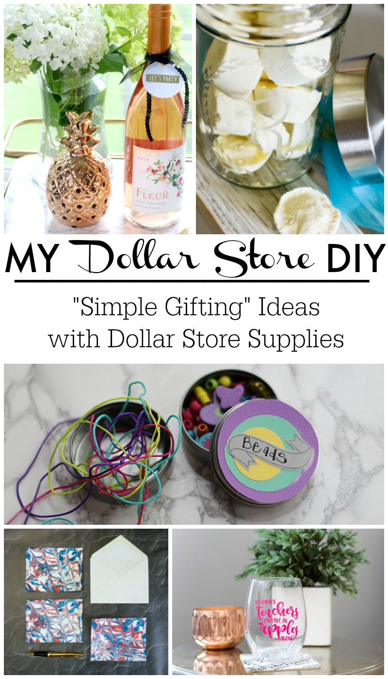 Simple Gift Ideas for friends, family, teachers, kid's parties and more! All using supplies from the Dollar store!