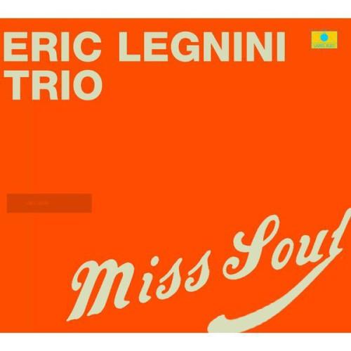 Home Sweet Soul - Eric Legnini Trio