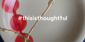 #thisisthoughtful: A little experiment