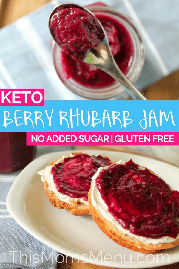 Berry Rhubarb Jam | Keto, No Added Sugar - This Mom's Menu