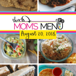 This Mom's Menu for the Week of August 20, 2018