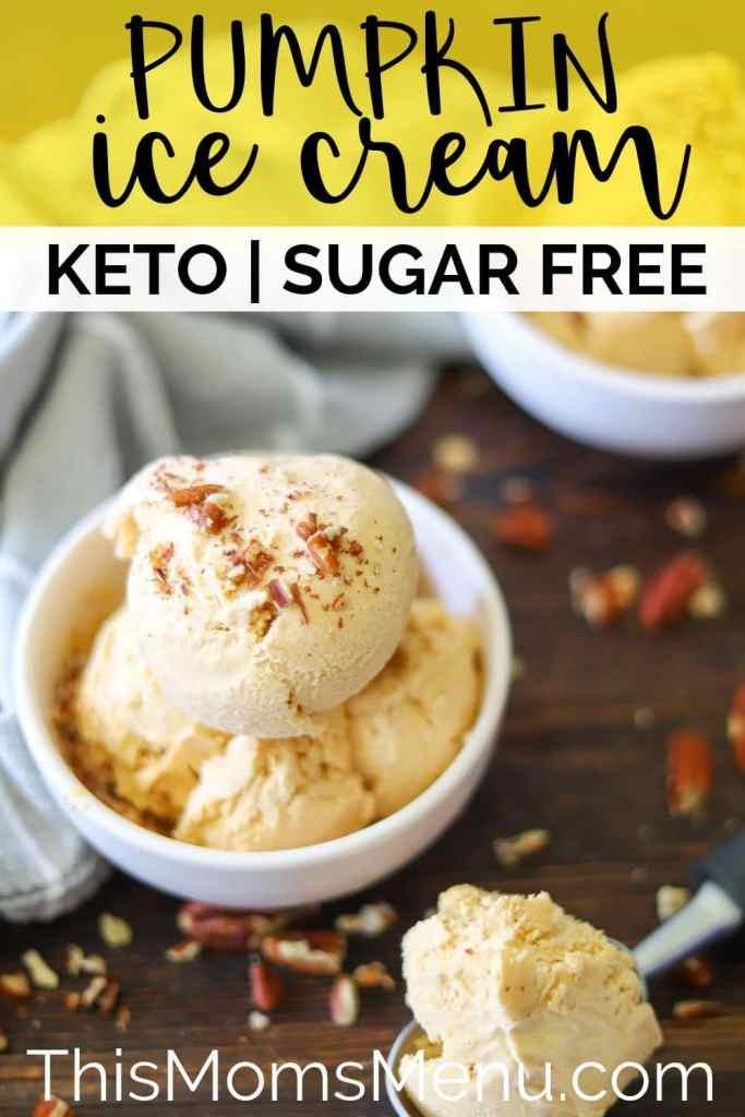 Keto and sugar free pumpkin ice cream pinterest image