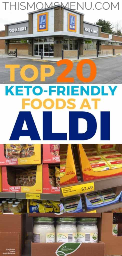 Keto friendly grocery items on the shelves at Aldi with text overlay