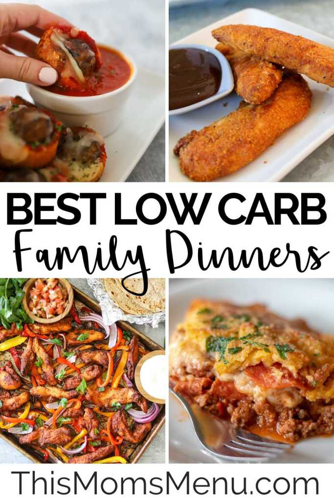 four image collage of low carb family dinners with text overlay