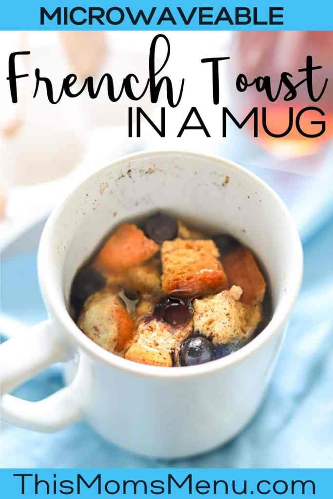 a white coffee mug full of french toast and blueberries with text overlay