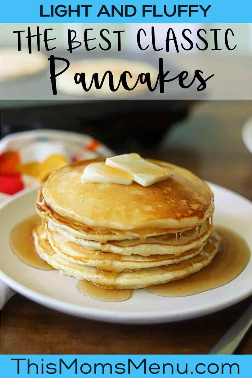 A stack of pancakes on a white plate, topped with two pats of butter and maple syrup with text overlay.