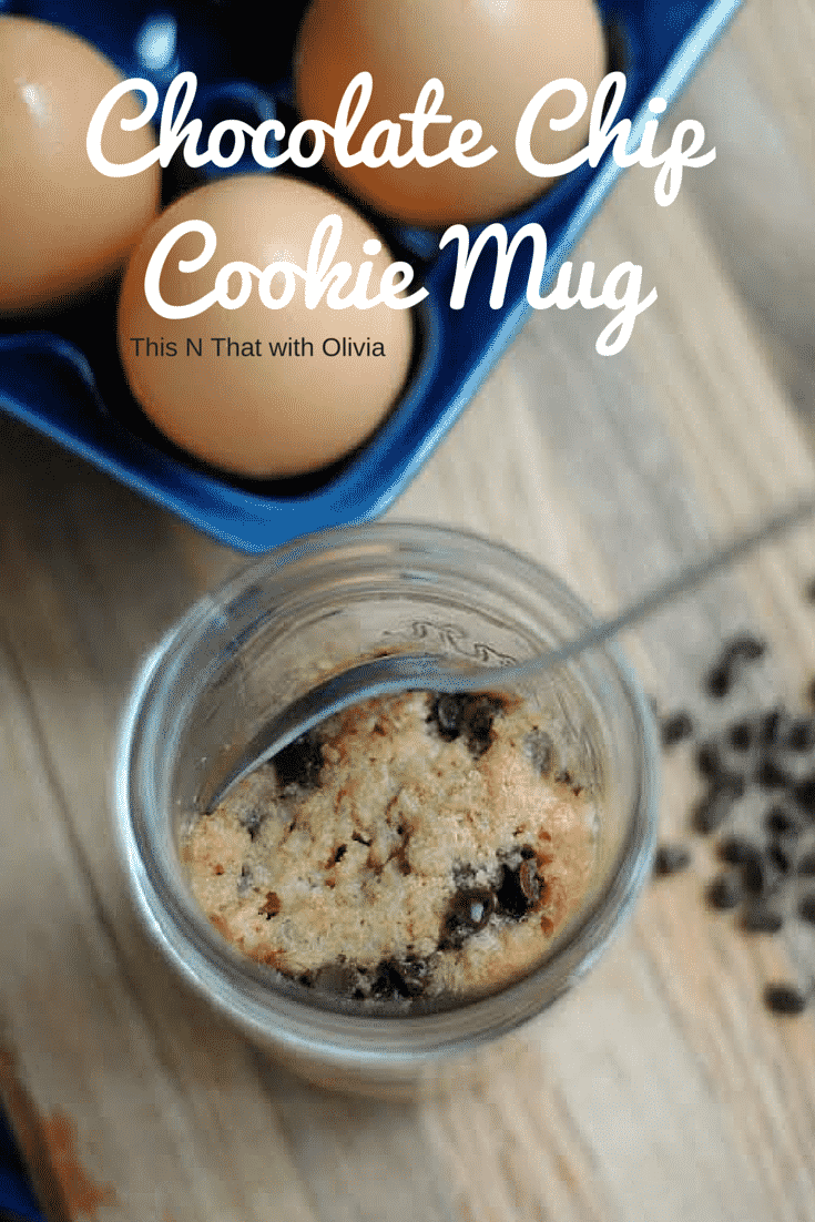 Chocolate Chip Cookie Mug! #Recipe - This N That with Olivia