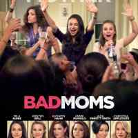 It's Time to Plan your Bad Moms Night Out! #BadMoms