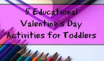 5 Educational Valentine's Day Activities for Toddlers