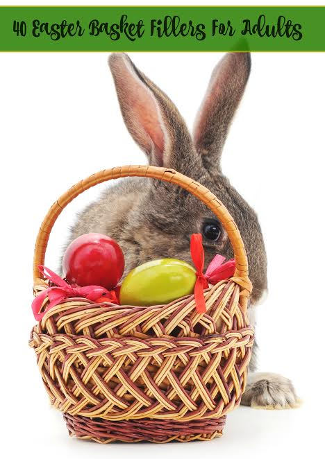 40 Easter Basket Filler Ideas For Adults Thisnthatwitholiviacom
