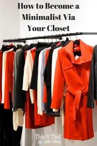 How to Become a Minimalist Via Your Closet | ThisNThatwithOlivia.com