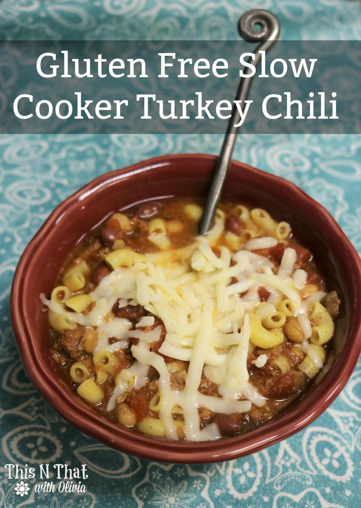Gluten Free Slow Cooker Turkey Chili