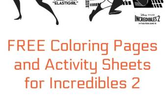 FREE Coloring Pages, Activity Sheets + More for Incredibles 2