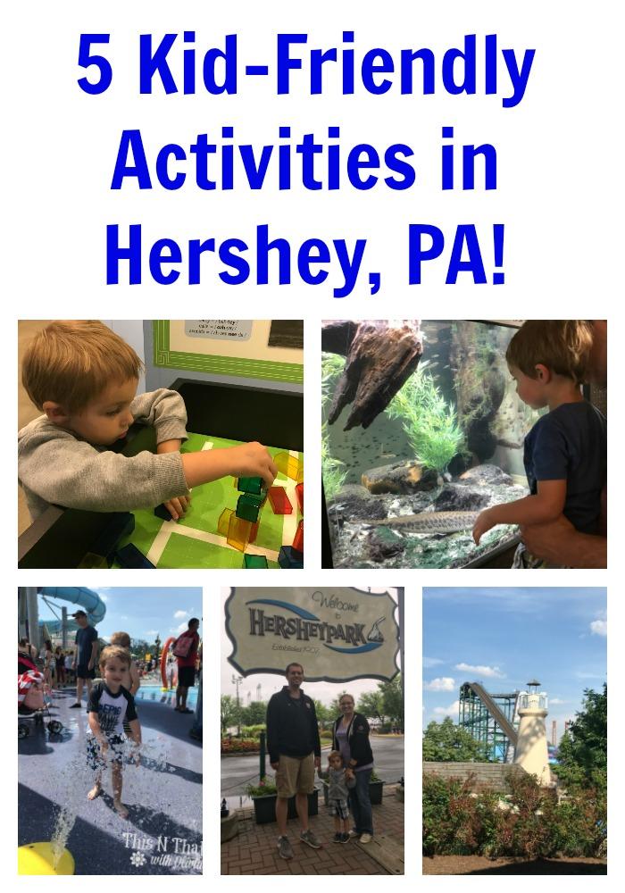 5 Kid-Friendly Activities in Hershey, PA! #SweetestMoms #HersheyPA