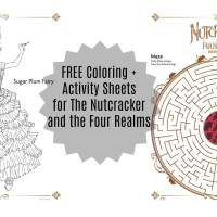 FREE Coloring & Activity Sheets for Disney's The Nutcracker And The Four Realms!