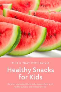 Healthy Summer Snacks for Kids