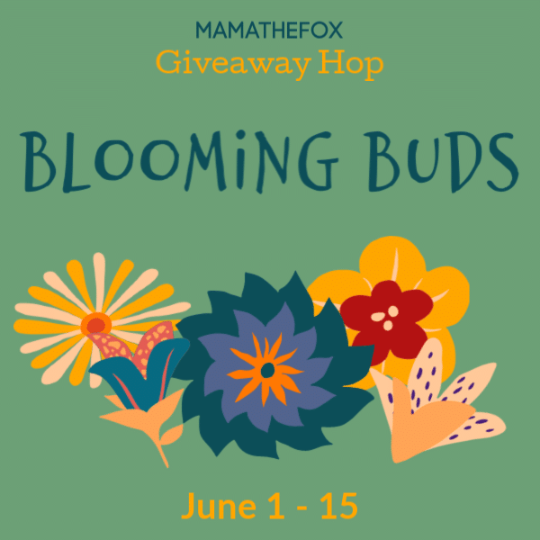 Blooming Buds Giveaway Hop (Ends 6/15)!