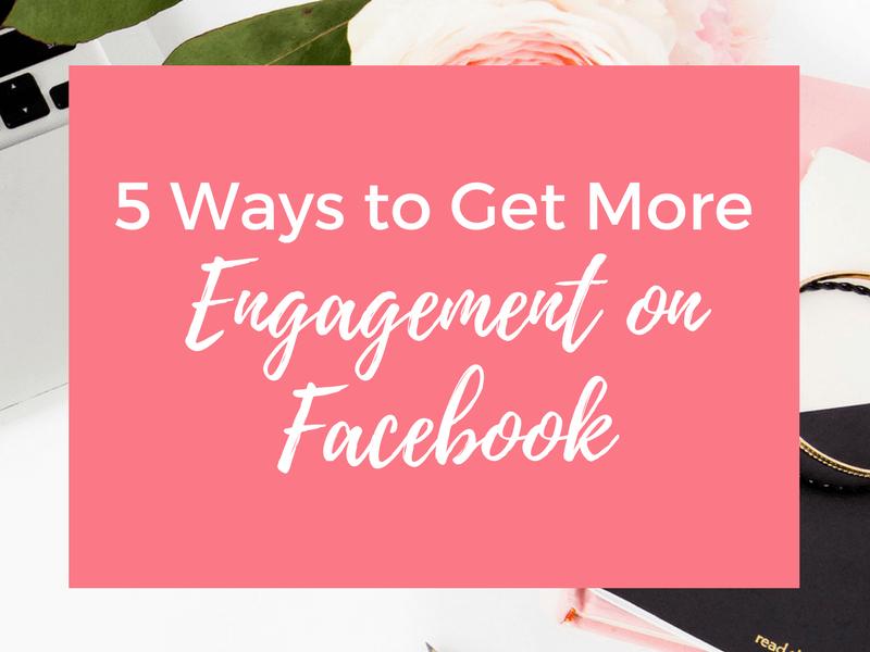 5-ways-get-more-engagement-facbook