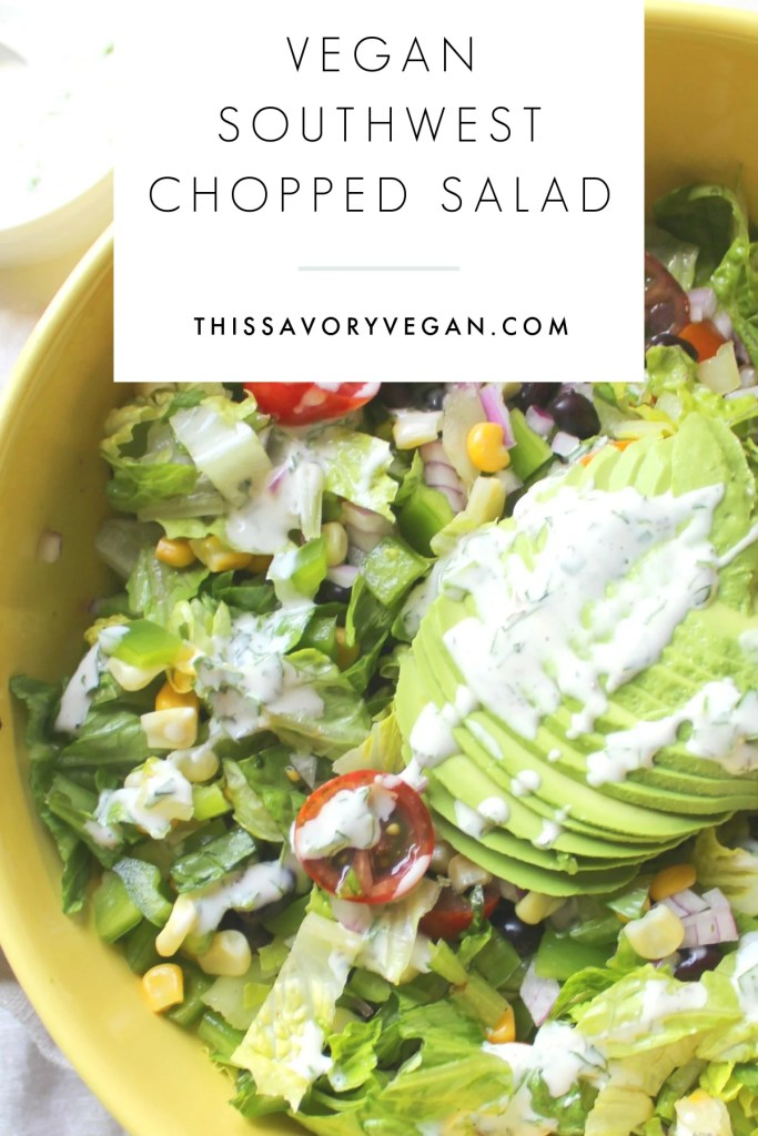 This Vegan Southwest Chopped Salad is perfect for Summer. Made with vegan cilantro ranch, crunchy veggies & black beans. Ready in just 15 minutes | ThisSavoryVegan.com #thissavoryvegan #veganranch #summerrecipes
