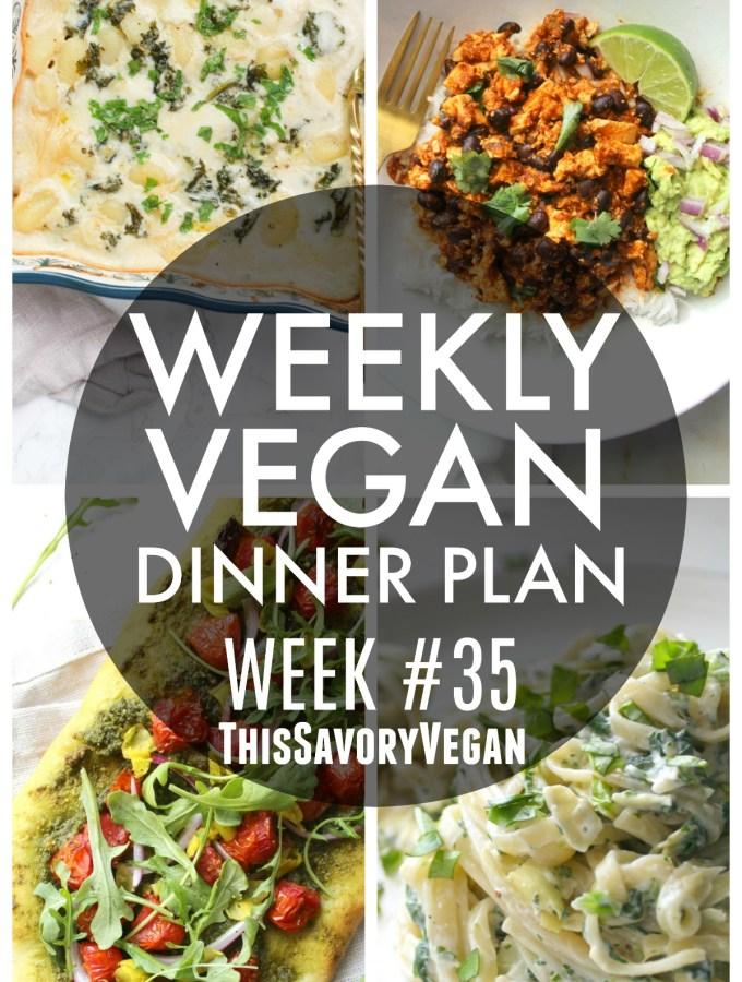 Weekly Vegan Dinner Plan #35