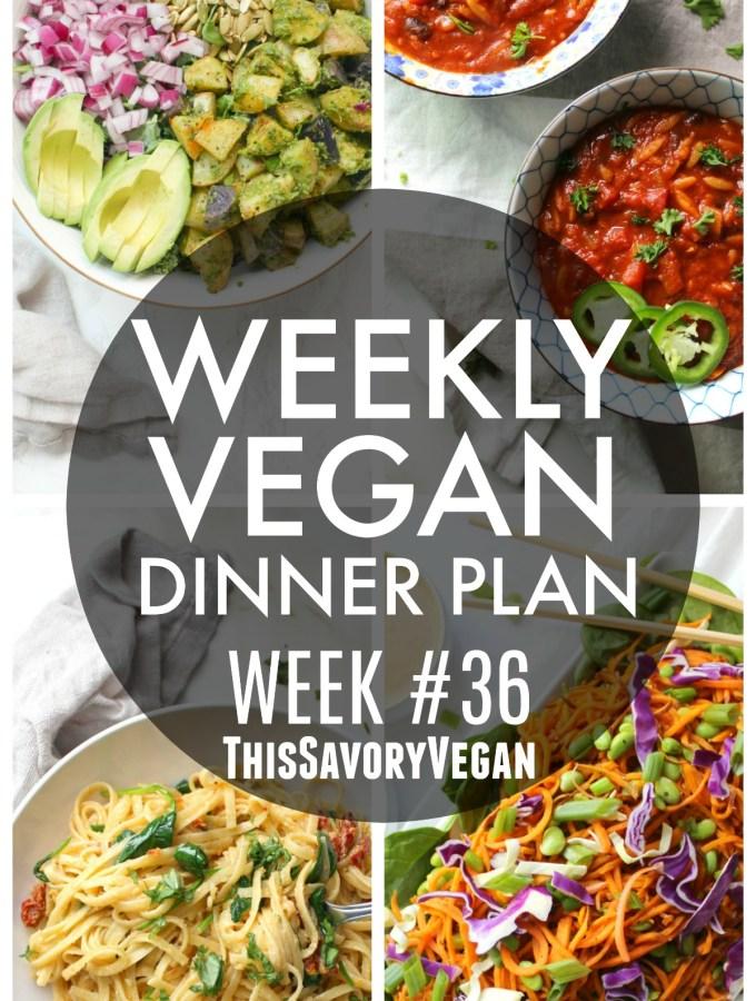 Weekly Vegan Dinner Plan #36