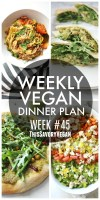 Weekly Vegan Dinner Plan #45 - five nights worth of vegan dinners to help inspire your menu. Choose one recipe to add to your rotation or make them all - shopping list included | ThisSavoryVegan.com #thissavoryvegan #mealprep #dinnerplan