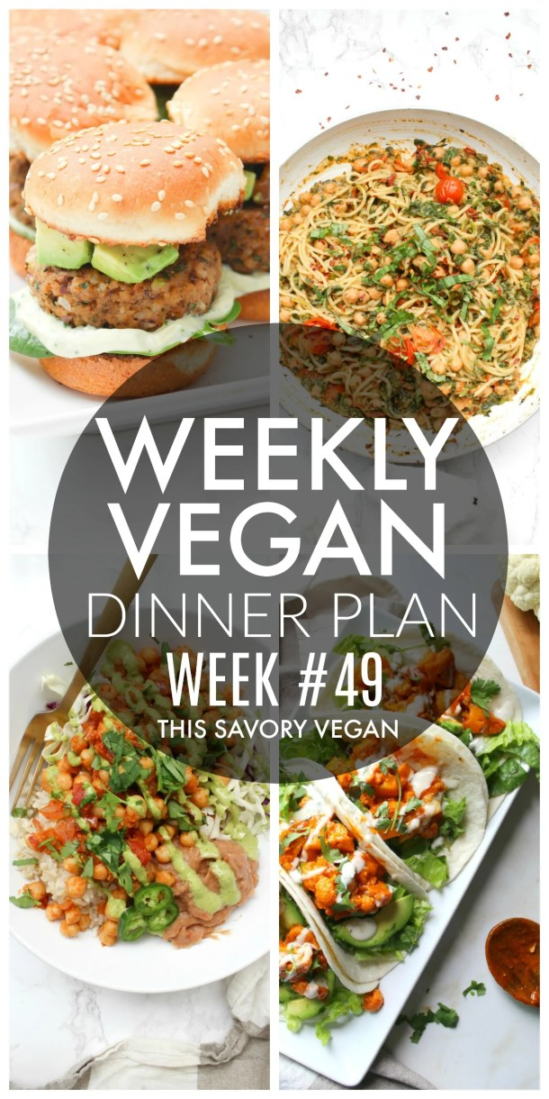 Weekly Vegan Dinner Plan #49 - five nights worth of vegan dinners to help inspire your menu. Choose one recipe to add to your rotation or make them all - shopping list included | ThisSavoryVegan.com #thissavoryvegan #mealprep #dinnerplan
