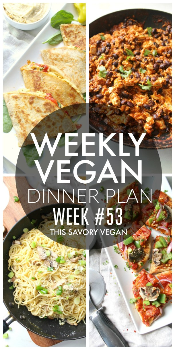 Weekly Vegan Dinner Plan #53 - five nights worth of vegan dinners to help inspire your menu. Choose one recipe to add to your rotation or make them all - shopping list included | ThisSavoryVegan.com #thissavoryvegan #mealprep #dinnerplan
