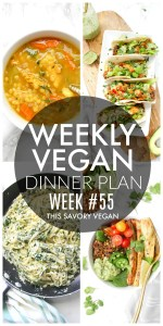 Weekly Vegan Dinner Plan #55 - five nights worth of vegan dinners to help inspire your menu. Choose one recipe to add to your rotation or make them all - shopping list included | ThisSavoryVegan.com #thissavoryvegan #mealprep #dinnerplan