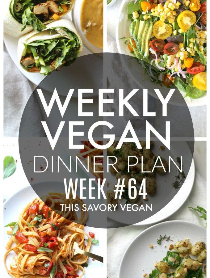 Weekly Vegan Dinner Plan #64 - five nights worth of vegan dinners to help inspire your menu. Choose one recipe to add to your rotation or make them all - shopping list included | ThisSavoryVegan.com #thissavoryvegan #mealprep #dinnerplan