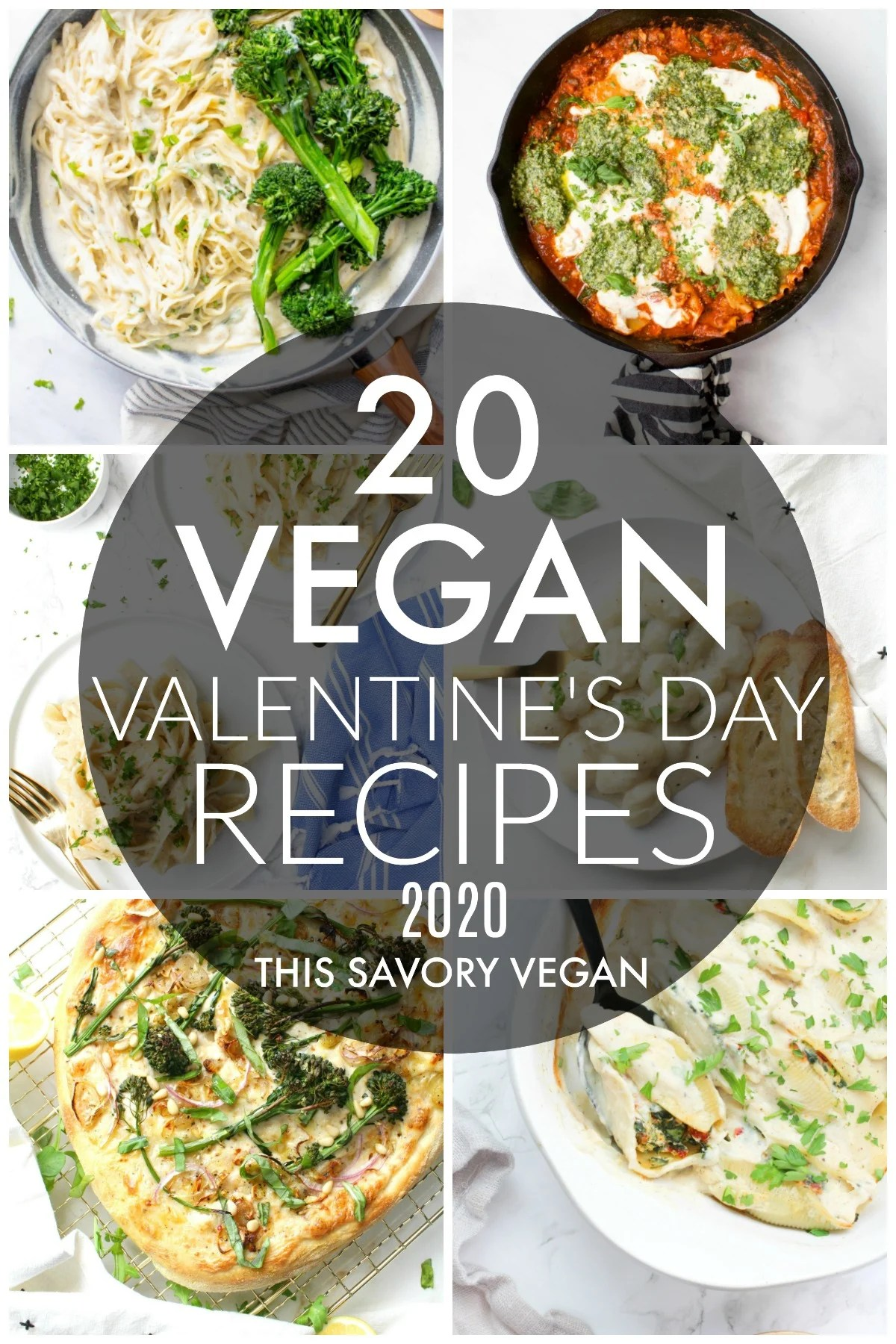 20 Vegan Valentine S Day Dinner Ideas This Savory Vegan