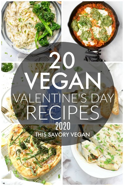 Making dinner at home this Valentine's Day? I have rounded up 20 Vegan Valentine's Day Dinner Ideas that are perfect for a romantic date night | ThisSavoryVegan.com #thissavoryvegan #vegan #valentinesdayrecipes