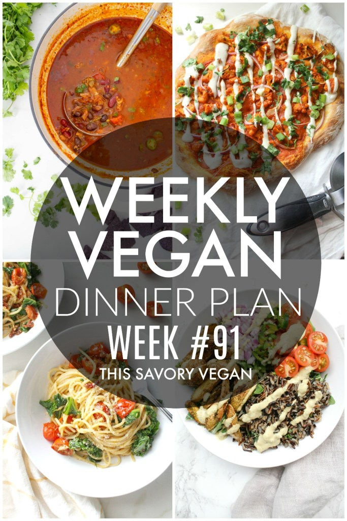 Weekly Vegan Dinner Plan #91 - five nights worth of vegan dinners to help inspire your menu. Choose one recipe to add to your rotation or make them all - shopping list included | ThisSavoryVegan.com #thissavoryvegan #mealprep #dinnerplan