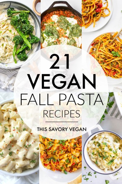 Cook up something tasty with one of these 21 Vegan Fall Pasta Recipes! Comforting, delicious and perfect for cold Fall nights | ThisSavoryVegan.com