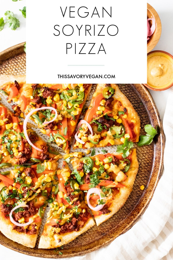 This Soyrizo Pizza with Vegan Chipotle Ranch is hearty, spicy and tasty. This no-cheese pizza combines colorful veggies with spicy soyrizo on a crispy crust | ThisSavoryVegan.com #thissavoryvegan #veganpizza #vegandinnerideas