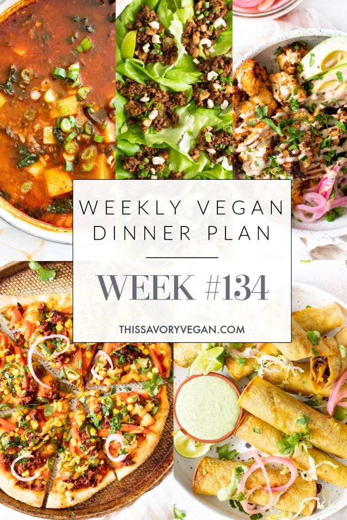 Weekly Vegan Dinner Plan #134 - five nights worth of vegan dinners to help inspire your menu. Choose one recipe to add to your rotation or make them all - shopping list included | ThisSavoryVegan.com #thissavoryvegan #mealprep #dinnerplan