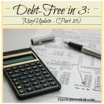 Part 18 May Debt-Free in 3