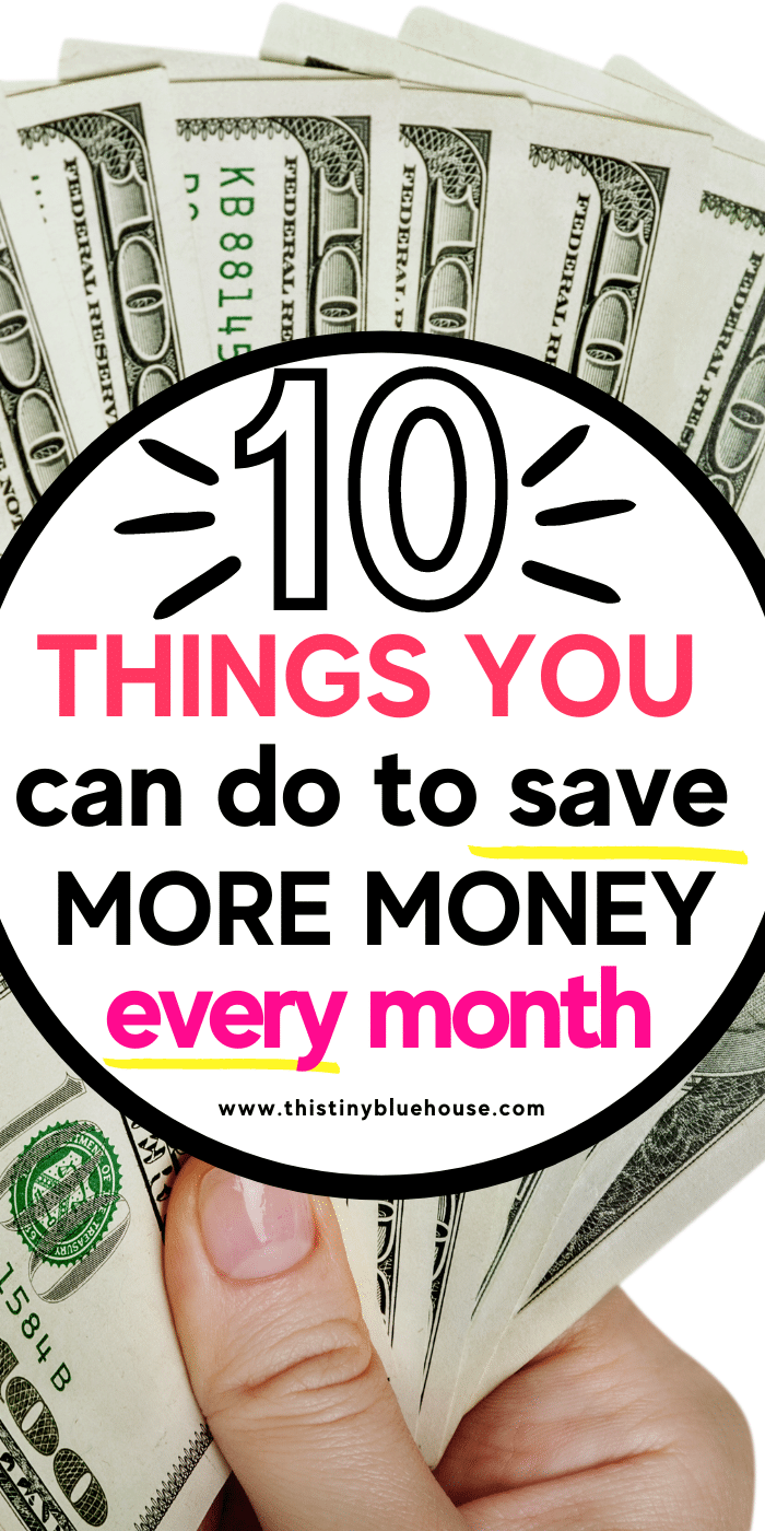 10 Simple Things You Can Do Every Month To Save More Money